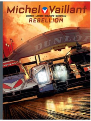 Michel Vaillant BD Rebellion